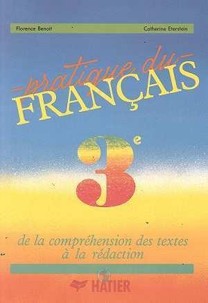 PRATIQUE DU FRANCAIS 3E ELEVE