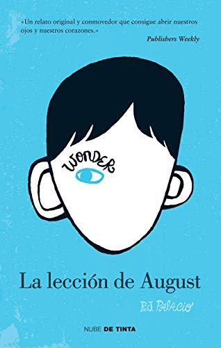 Wonder: La Lección de August / Wonder por R. J. Palacio