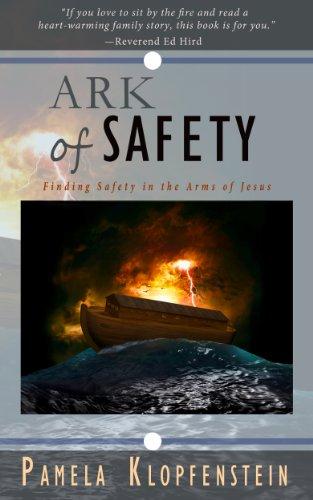 Pamela Klopfenstein - Ark of Safety