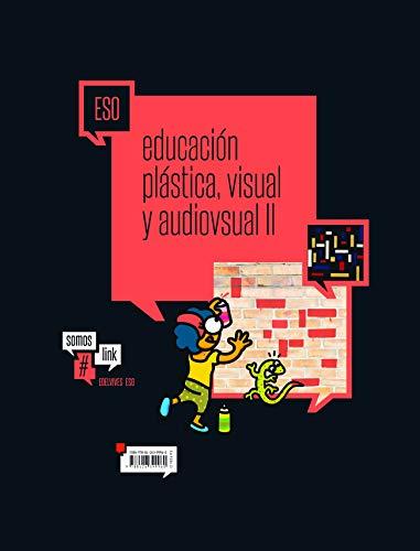 Educación Plástica, visual y audivisual II ESO (SomosLink)