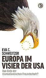 Europa im Visier der USA: Das Ende der transatlantischen Freundschaft?
