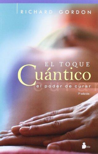 TOQUE CUANTICO, EL (2012)