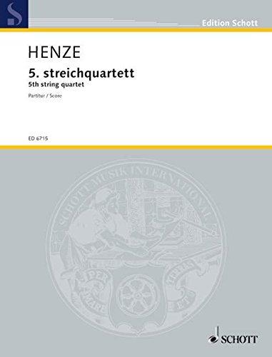5. Streichquartett: Streichquartett. Studienpartitur. (Edition Schott)