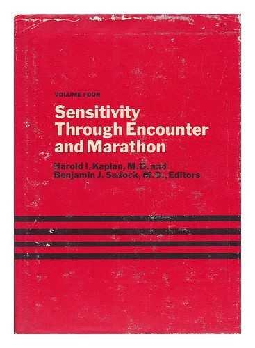 Sensitivity through Encounter and Marathon. Edited by Harold I. Kaplan and Benjamin J. Sadock par Harold I. (1927-) Kaplan