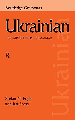 Ukrainian: A Comprehensive Grammar (Routledge Comprehensive Grammars) (English Edition)