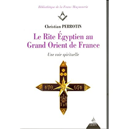 Le Rite Egyptien au Grand Orient de France : Une voie spirituelle