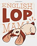 English Lop Mama: Breeding Records Logbook For Rabbit Breeders