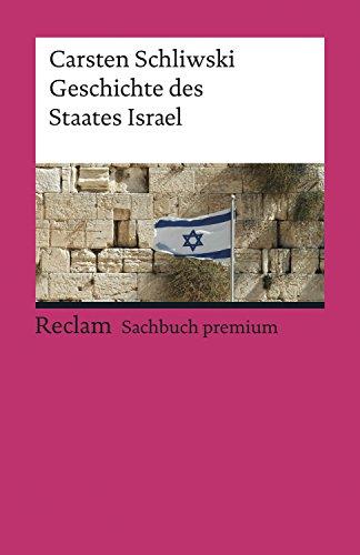 Geschichte des Staates Israel: Reclam Sachbuch premium