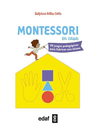 Montessori en casa (Tu hijo y tú)