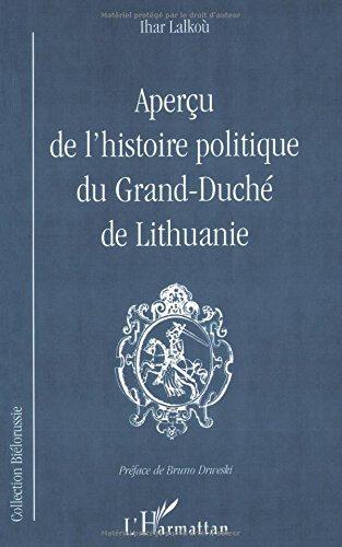 Apercus de l'histoire politique du grand-duche de lithuanie