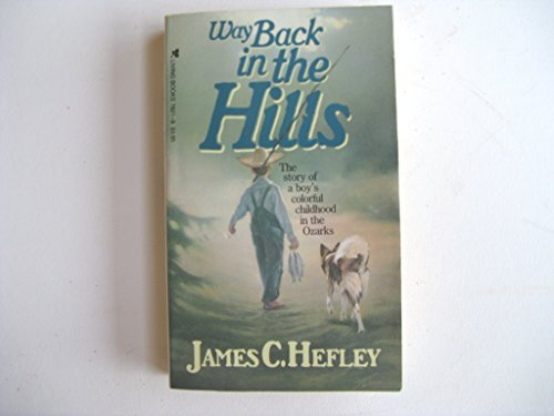 Way Back in the Hills (Living Books) by James C. Hefley (1984-06-02)