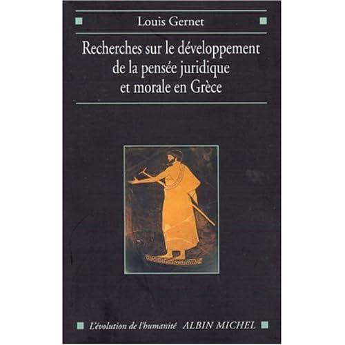 Recherches sur le développement de la pensée juridique en Grèce ancienne