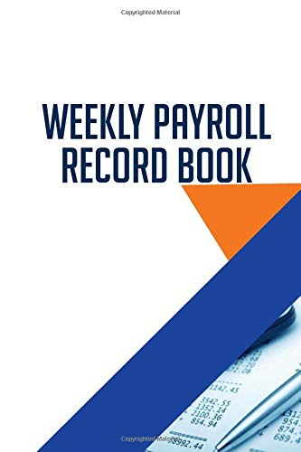 Weekly Payroll Record Book: Dail...