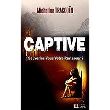 CAPTIVE: Une romance policière