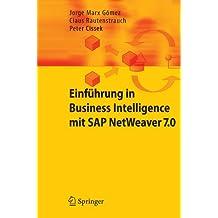 Einfuhrung in Business Intelligence mit SAP NetWeaver 7.0 (German Edition)