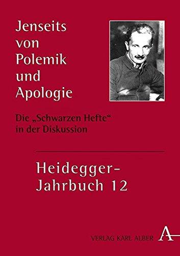 """Jenseits von Polemik und Apologie: Die """"Schwarzen Hefte"""" in der Diskussion (Heidegger-Jahrbuch)"""
