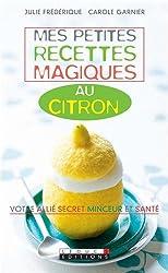 Mes petites recettes magiques au citron