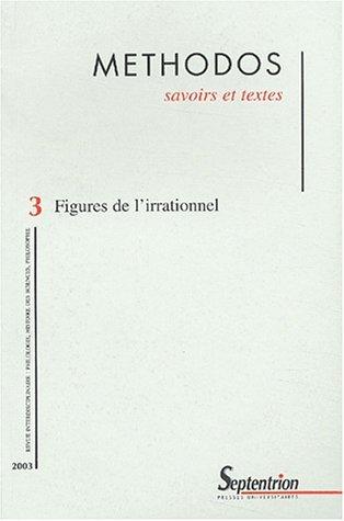Mthodos N 3 : Figures de l'irrationnel