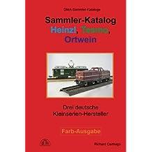 Sammler-Katalog Heinzl, Tesmo, Ortwein: Drei deutsche Kleinserienhersteller