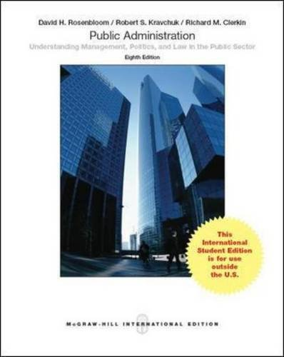 Public Administration: Understanding Management, Politics, and Law in the Public Sector