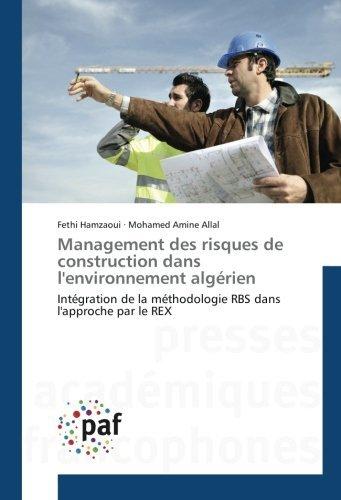 management-des-risques-de-construction-dans-lenvironnement-algrien-intgration-de-la-mthodologie-rbs-