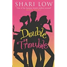 Double Trouble by Shari Low (2003-09-25)
