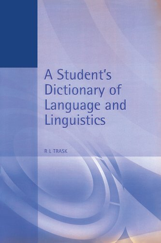 A Student's Dictionary of Language and Linguistics (Arnold Student Reference) por Larry Trask
