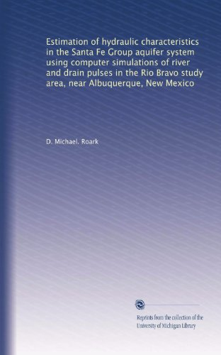 Puls Computer (Estimation of hydraulic characteristics in the Santa Fe Group aquifer system using computer simulations of river and drain pulses in the Rio Bravo study area, near Albuquerque, New Mexico)