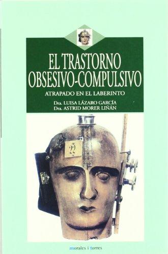 Trastorno Obsesivo-Compulsivo, E por Luisa Lazaro Garcia