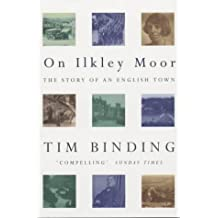 On Ilkley Moor: The Story of an English Town
