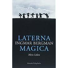Laterna Magica: Mein Leben