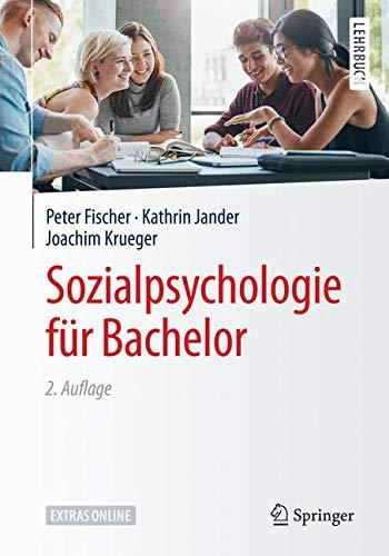 Sozialpsychologie für Bachelor (Springer-Lehrbuch)