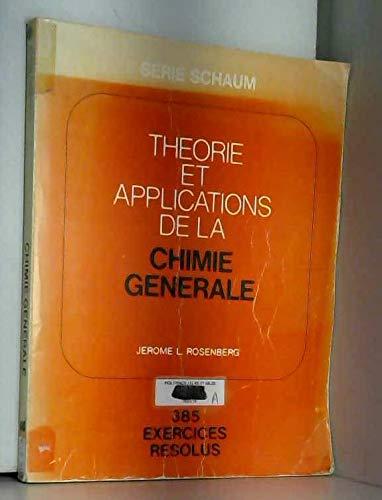 Théorie et applications de la chimie générale (Série Schaum)