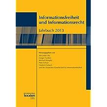 Informationsfreiheit und Informationsrecht: Jahrbuch 2013