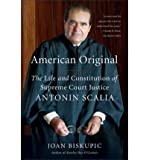 [( American Original: The Life and Constitution of Supreme Court Justice Antonin Scalia By Biskupic, Joan ( Author ) Paperback Aug - 2010)] Paperback