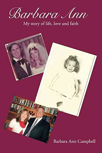 [(Barbara Ann : The Story of Life,Love and Faith)] [By (author) Barbara Campbell] published on (December, 2012)