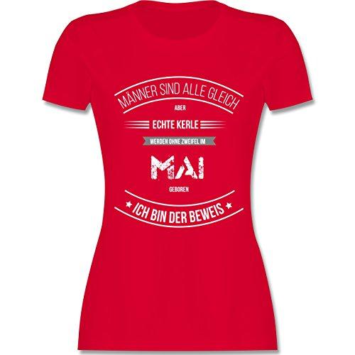 Shirtracer Geburtstag - Echte Kerle Werden IM Mai Geboren - Damen T-Shirt Rundhals Rot