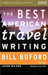 [(The Best American Travel Writing)] [Author: Bill Buford] published on (October, 2010)