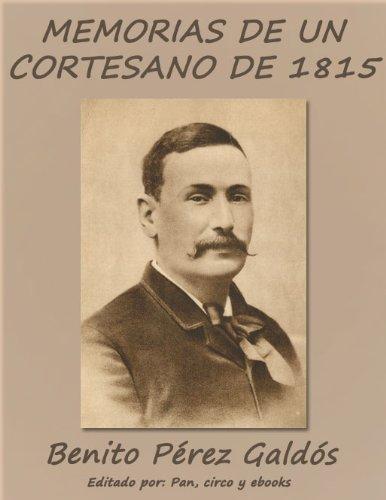 Memorias de un cortesano de 1815 (Episodios Nacionales)