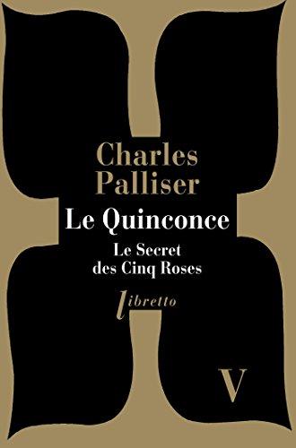 Téléchargement Le Quinconce tome 5: Le Secret des cinq roses pdf, epub