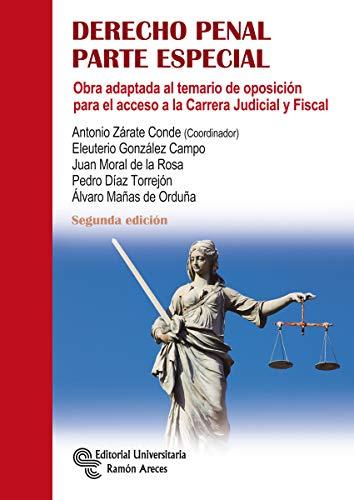 Derecho Penal. Parte Especial (Manuales) por Antonio Zárate Conde
