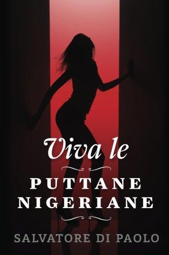Viva Le Puttane Nigeriane