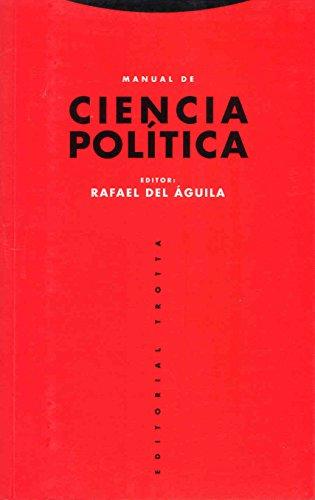 Manual de Ciencia Política (Estructuras y Procesos. Ciencias Sociales) por Rafael del Águila