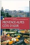 Provence Alpes Côte d'azur - Produits du terroir et recettes traditionnelles inventaire culinaire de la France