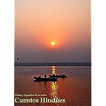 Cuentos Hindúes: Mitos y Leyendas de la India (Antologías Dígitales nº 4)