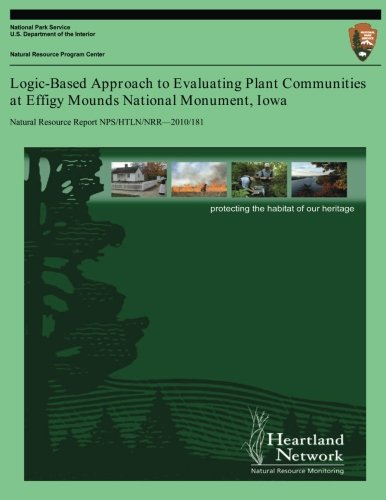 Logic-Based Approach to Evaluating Plant Communities at Effigy Mounds National Monument, Iowa