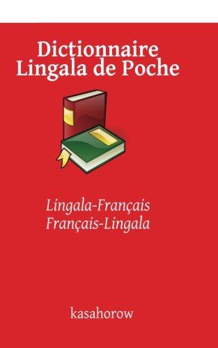 Dictionnaire Lingala de Poche: Lingala-Français, Français-Lingala