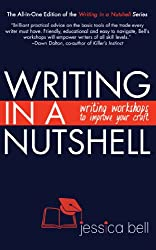 Writing in a Nutshell: Writing Workshops to Improve Your Craft (Writing in a Nutshell Series Book 4) (English Edition)