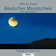 Deutscher Mondschein - Eine Sylter Novelle