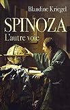 Spinoza - L'autre voie
